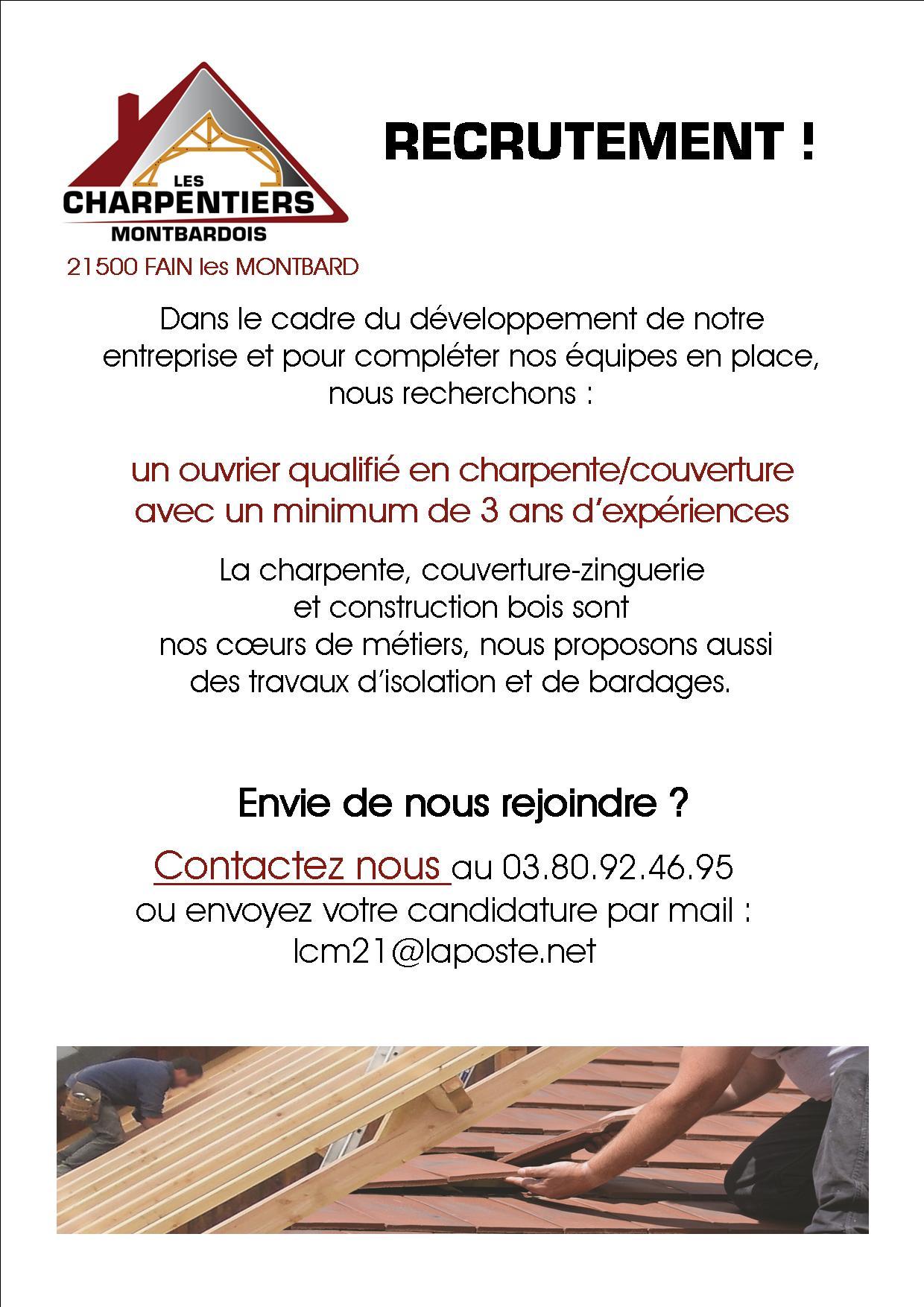 Nous recrutons un charpentier/couvreur